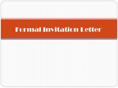 Invitation Letter Ppt Ppt Formal Invitation Letter Powerpoint Presentation Id 4261499