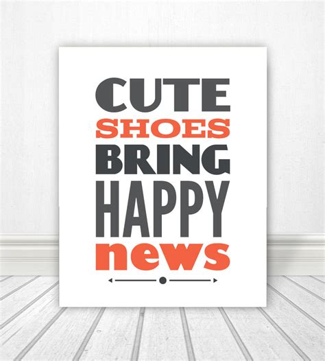 typography news shoes bring happy news typography typography print typography quote typography