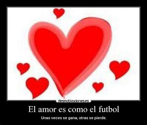 imagenes amor y futbol imagenes de frases de amor y futbol quotes