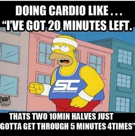 Cardio Meme - so this is kind of how i get through my runs these days
