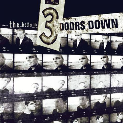 the better life the better life 3 doors down songs reviews credits