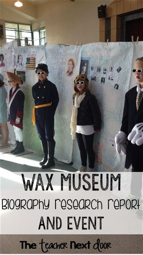 biography project ideas for elementary lots of ideas here to help you organize a wax museum