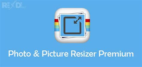 resize photo android photo picture resizer premium 1 0 151 apk for android