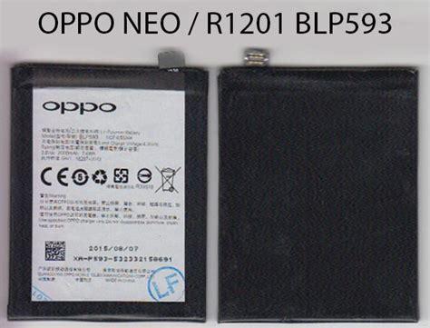 Baterai Hp Oppo R831 battery oppo blp593 neo 5 r1201 klinik hp