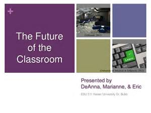 Essay On Future Classrooms by Classroom Of The Future