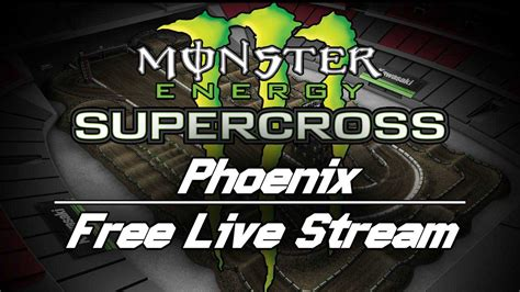 ama motocross live stream 2017 ama monster energy supercross phoenix free live