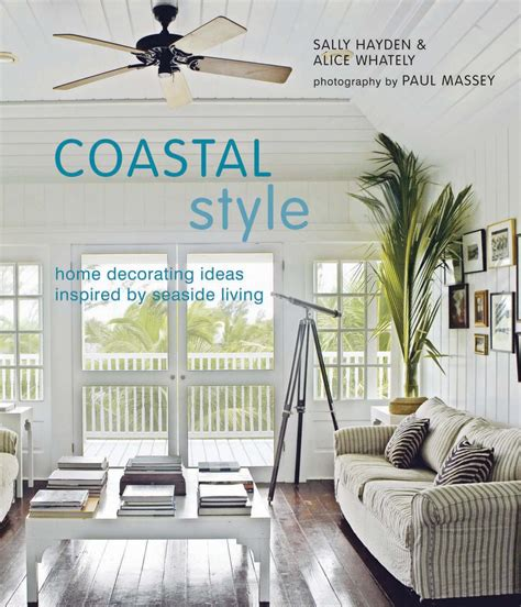 cheap beach decor for the home coastal living beach house style designing spaces that