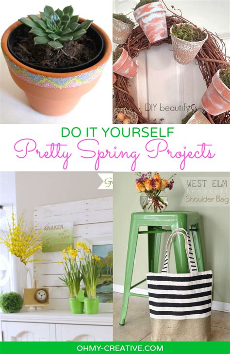 do it yourself projects do it yourself pretty spring projects oh my creative