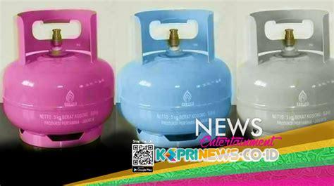Tabung Gas 3 Kg 2018 tabung gas 3 kg kece keprinews co id