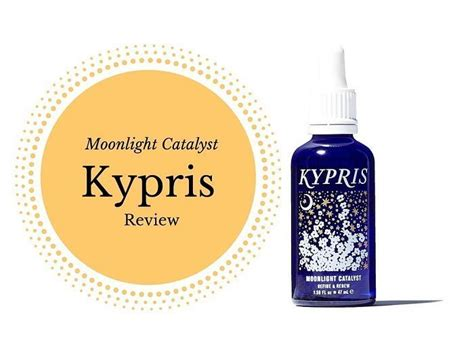 Kypris Moonlight Catalyst kypris moonlight catalyst review the best organic