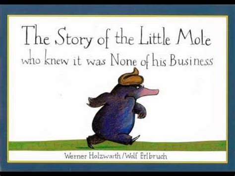 the story of the story of the mole who knew it was none of his