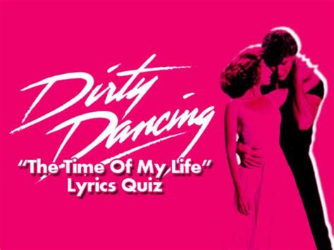 dirty dancing time of my life lyrics 325 best images about music lyrics on pinterest one
