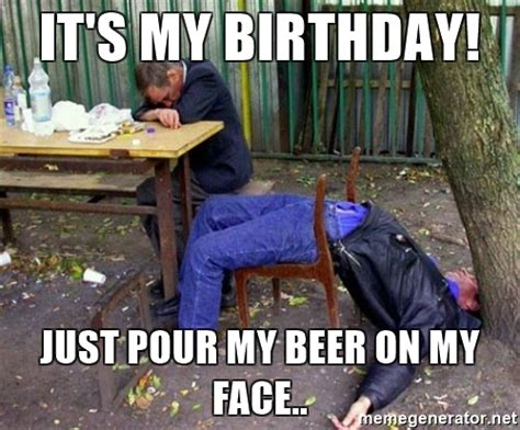 Happy Birthday Drunk Meme - the gallery for gt hilarious happy birthday meme