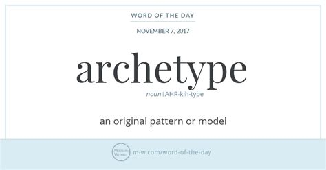thesaurus word pattern word of the day archetype merriam webster