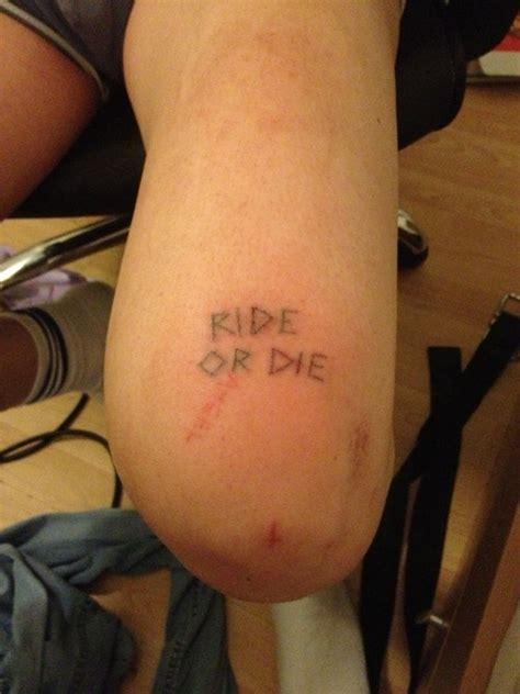 ride  die quotes tattoos quotesgram