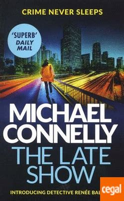 libro the late show todos los libros del autor connelly michael