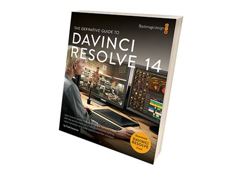 the definitive guide to davinci resolve 14 editing color and audio blackmagic design learning series books ブラックマジックデザイン davinci resolveの新しいトレーニング 認定プログラムを発表 pronews