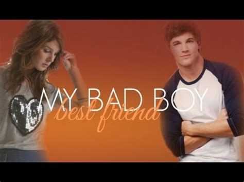 s best friend for a bad boy second chance books my bad boy best friend wattpad trailer