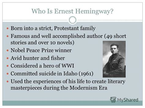 ernest hemingway biography experiences and literary achievements презентация на тему quot a biography of ernest hemingway who