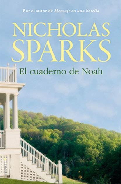 libro el cuaderno de noah el cuaderno de noah the notebook by nicholas sparks paperback barnes noble 174