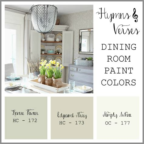 dining room paint colors 2016 paint colors in my home hymns and verses