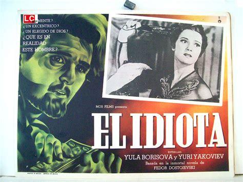 el idiota idiot quot el idiota quot movie poster quot idiot quot movie poster