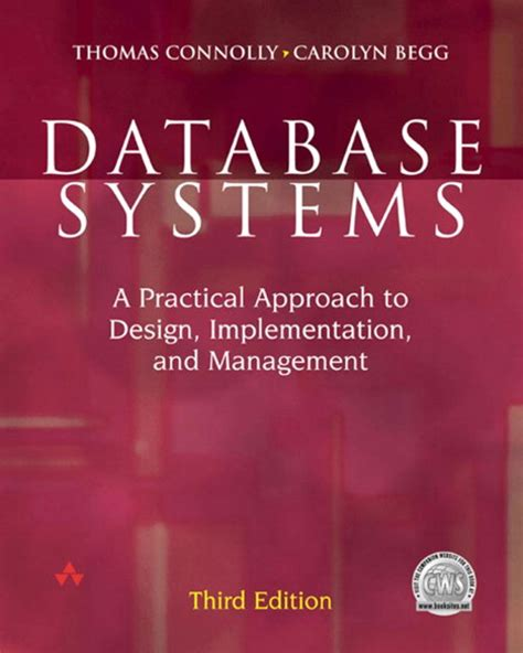 Database Systems Practical Approach To Design Implementation Managemnt connolly begg database systems a practical approach to design implementation and
