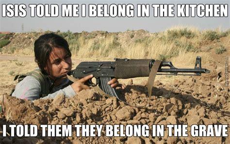 Soldier Meme - badass female kurd soldier by kickassia meme center