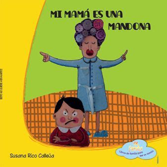 1000 images about cuentos de mam 225 s y pap 225 s on amigos literatura and no se