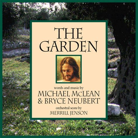 The Garden Michael Mclean the garden deseret book