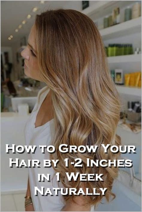 grow hair 5 inches in one week how to grow your hair by 1 2 inches in 1 week naturally