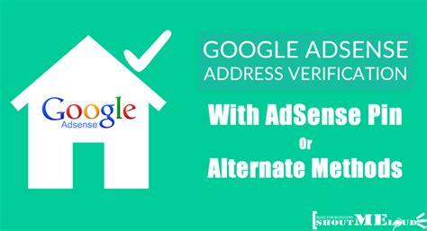 adsense address verification adsense address verification with adsense pin or alternate