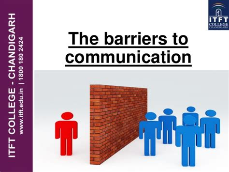 you to do what barriers itft media the barriers to communication