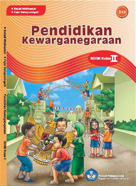Pendidikan Kewarganegaraan 4 Sd Erlangga pendidikan kewarganegaraan buku sd kelas 2 sd sisi