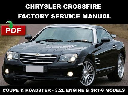 how to download repair manuals 2006 chrysler crossfire roadster engine control chrysler crossfire 2004 2003 2004 2005 2006 2007 2008 fsm factory service manual other books