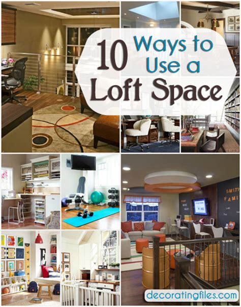 loft decorating ideas loft space 10 great ideas for how to use it