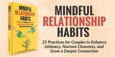 mindful relationship habits 25 practices for couples to
