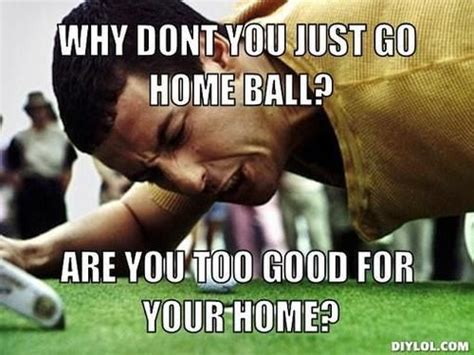 Happy Gilmore Meme - happy gilmore jackass meme happy gilmore jackass meme