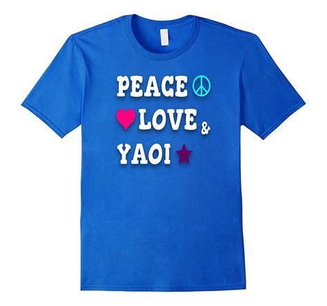 T Shirt Peace And peace and yaoi t shirt artvinatee