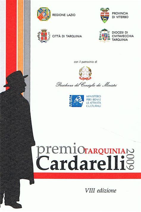 comunicati sta consiglio dei ministri cerimonia conclusiva premio tarquinia cardarelli nella