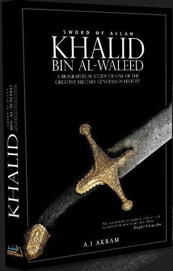 biography khalid ibn walid pdf darul ishaat uk online islamic book store islamic