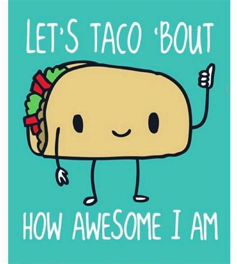 Taco Memes - 1000 images about houston press tacolandia on pinterest