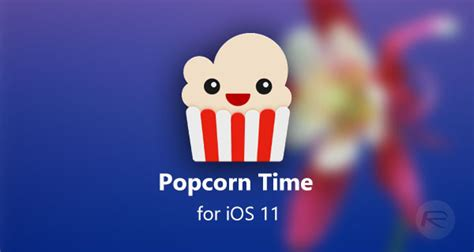 popcorn time ios  ipa   iphone  jailbreak