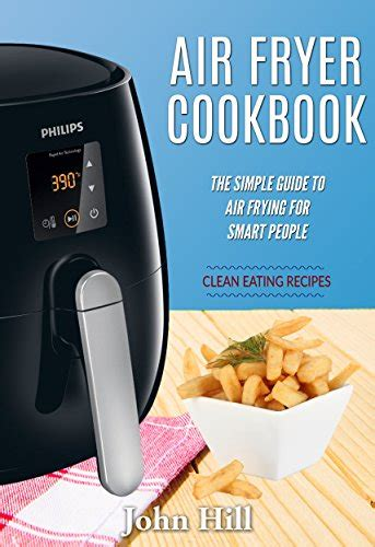 ketogenic air fryer diet recipes delicious air fryer recipes for fast weight loss design for keto books air fryer cookbook the simple guide to air frying for