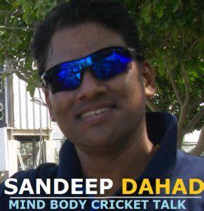 Dahad Pattern Website | sandeep dahad mind body cricket talk cricketgraph