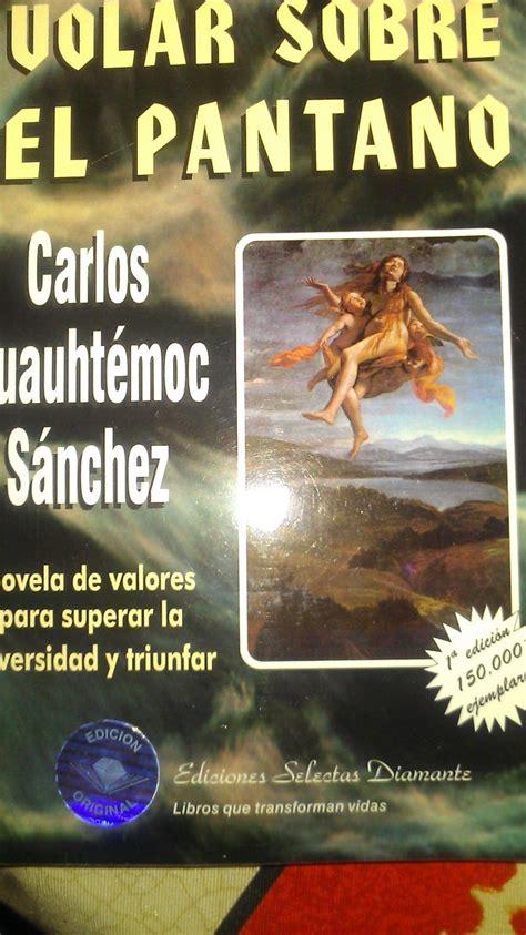 imagenes literarias volar sobre el pantano volar sobre el pantano c c sanchez 269 00 en