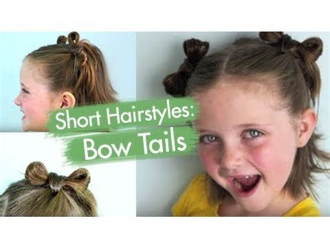cute girl hairstyles youtube bow bow tails short hairstyles cute girls hairstyles youtube