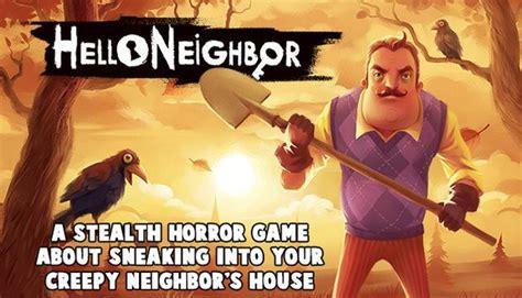 home design game neighbors hello neighbor free download hello neighbor free download v1 1 9 free download pc games