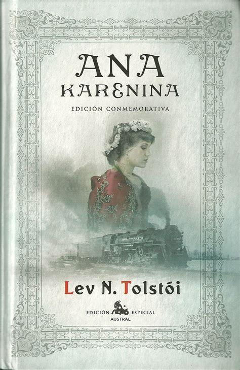 libro anna karenina everymans library 15 novelas rom 225 nticas para volver a creer en el amor