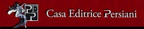 persiani editore casa editrice persiani bologna narrativa saggistica